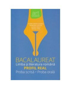 Romana - Bacalaureat: Limba si literatura romana: Profil real - Florin Ionita, Marilena Lascar, Liliana Paicu, MIhail Stan