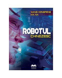 Robotul chinezesc - Wang Hongpeng, Ma Na